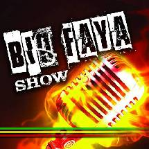 Emission de radio: Big Faya Show