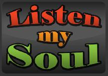 Emission de radio: Listen My Soul