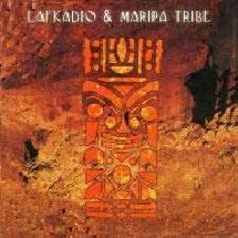 Lafkadio & Maripa Tribe