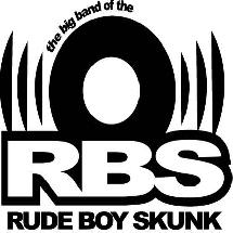 Rude Boy Skunk (The big band of the)