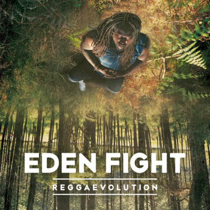 Eden Fight - Reggaevolution