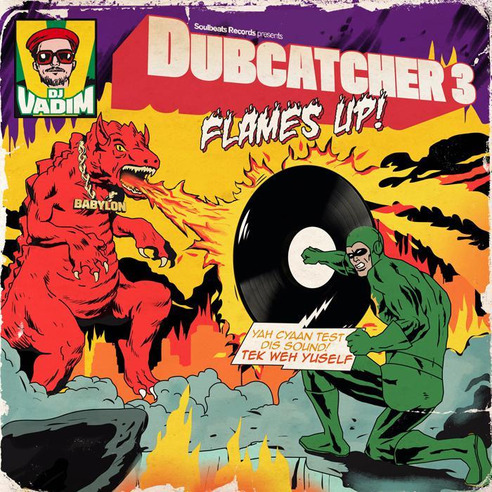 DJ Vadim - Dubcatcher vol. 3 'Flames Up'