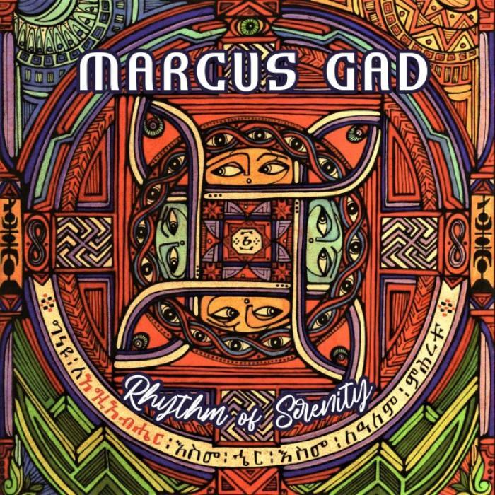 Marcus Gad - Rhythm Of Serenity