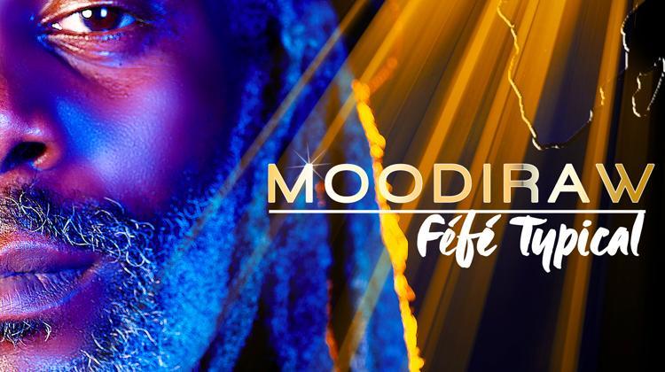 Typical Féfé - Moodiraw
