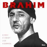 Brahim - Ainsi vivent les hommes