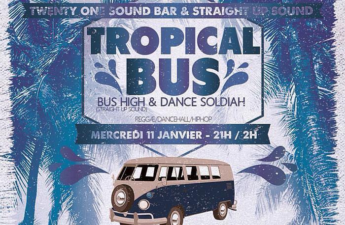 Tropical Bus featuring Dance Soldiah