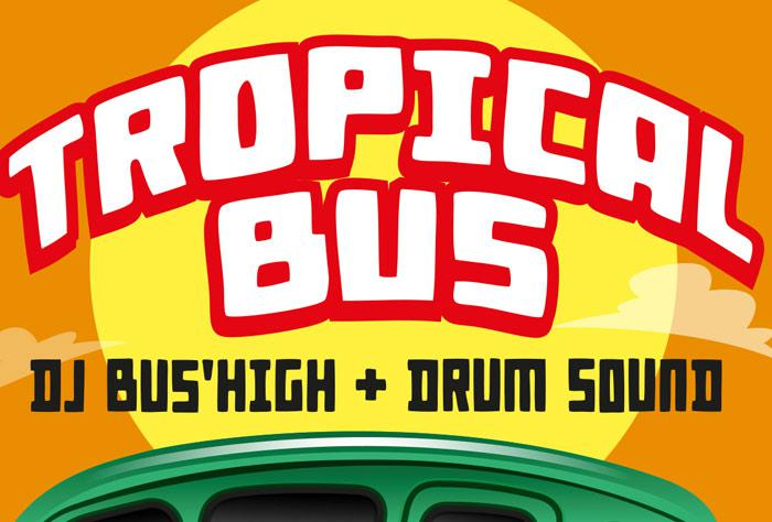 Tropical Bus featuring Drum Sound