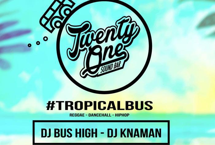 Tropical Bus featuring Dj Knaman