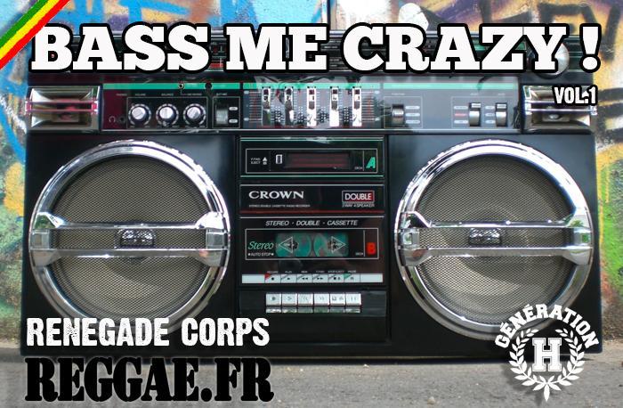 Bass Me Crazy Volume 1