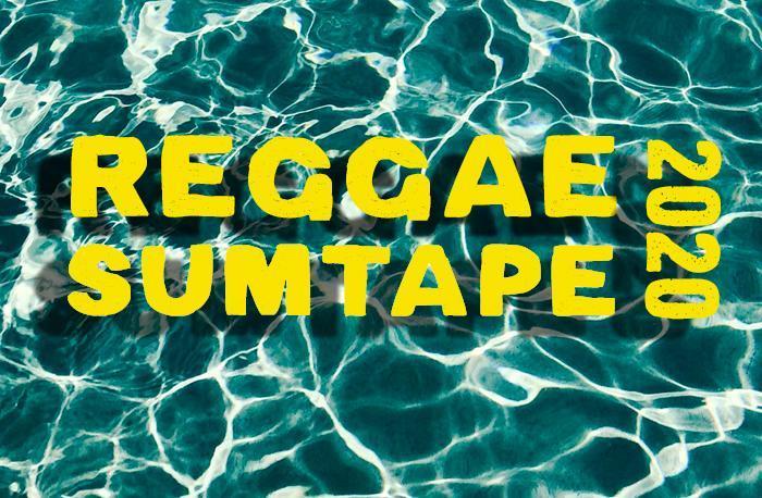 Reggae SumTape 2020
