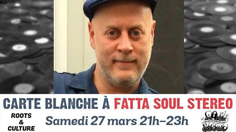 Carte Blanche à Fatta Soul Stereo #1