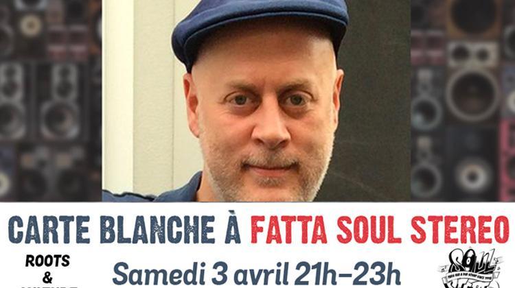 Carte Blanche à Fatta Soul Stereo #2