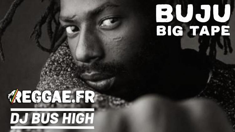 Buju Big Tape mixée par DJ Bus High