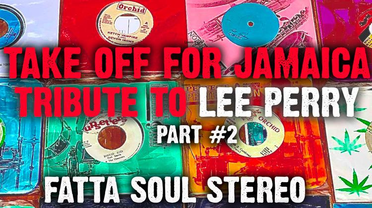 Tribute To Lee Perry #2 by Fatta