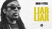 Glen Washington & Irie Ites - Liar Liar