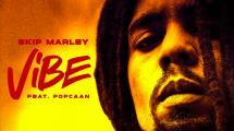 Skip Marley présente 'Vibe' feat. Popcaan