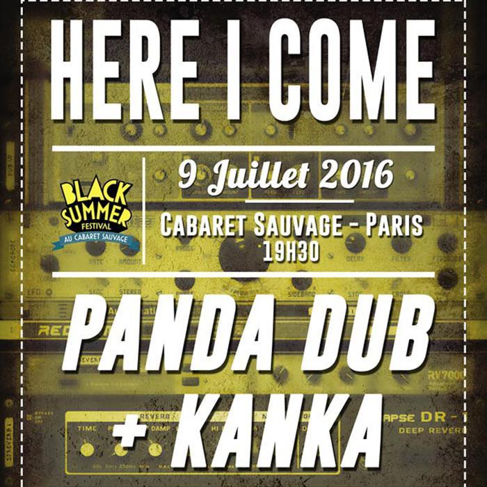 Here I Come à Paris avec Panda Dub & Kanka