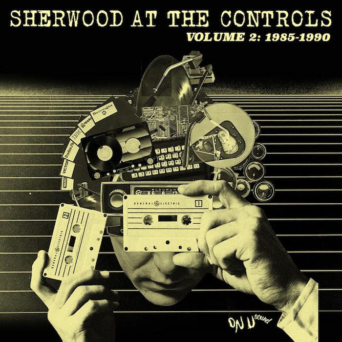 Adrian Sherwood : 'Sherwood At The Controls vol.2'
