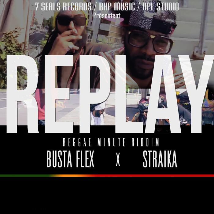 Busta Flex X Straika 'Replay' - Minute Riddim