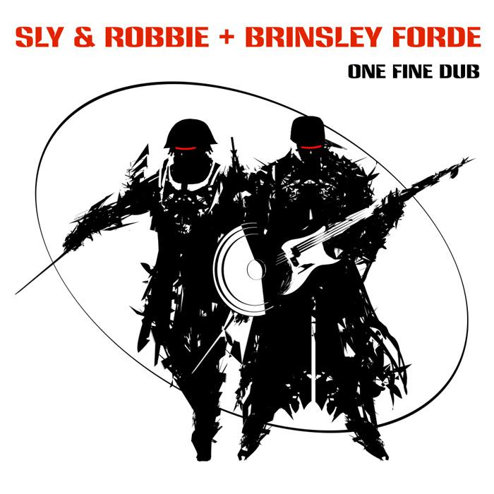 Sly & Robbie : un album dub avec Brinsley Forde
