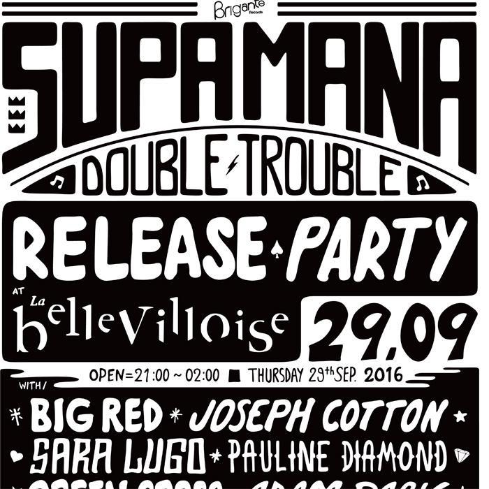 Supa Mana : Release Party à Paris