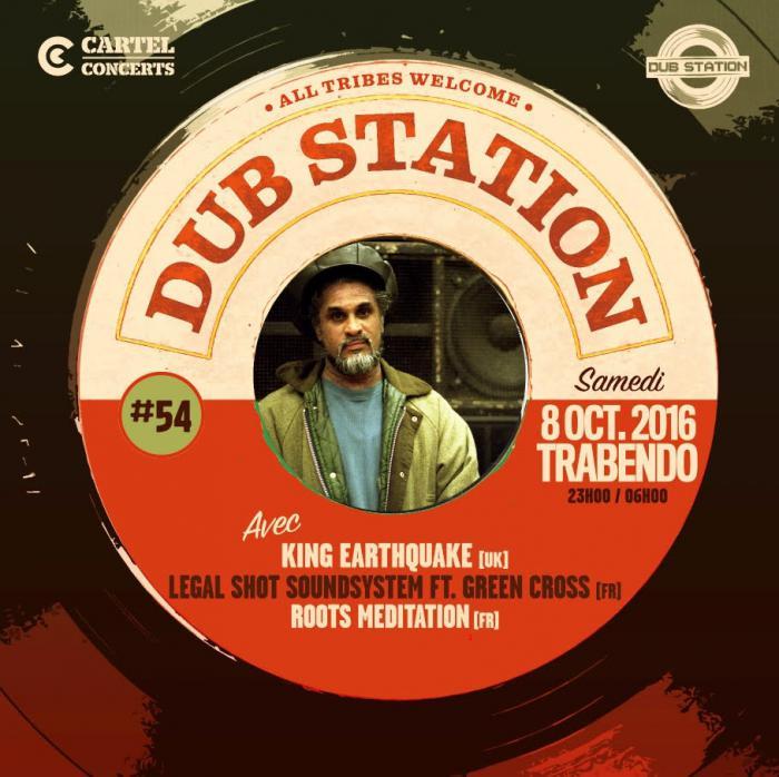 Paris Dub Station #54 avec King Earthquake