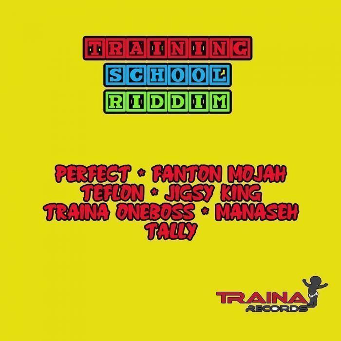 Training School Riddim
