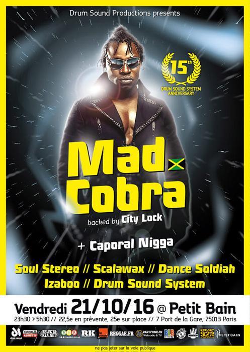 Mad Cobra à Paris pour les 15 ans de Drum Sound