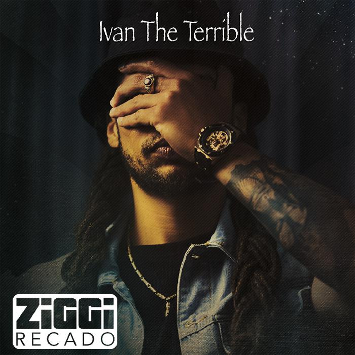 Ziggi Recado : 'Ivan the Terrible' l'EP