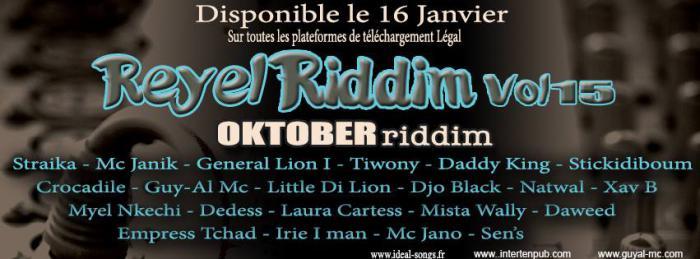 Reyel Riddim vol.15 : 'Oktober Riddim'