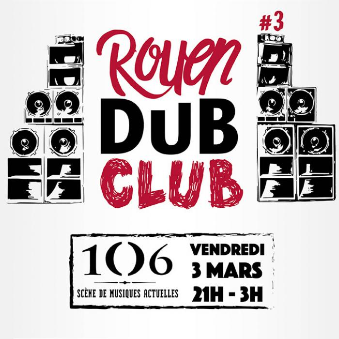 Rouen Dub Club #3 avec Iration Steppas