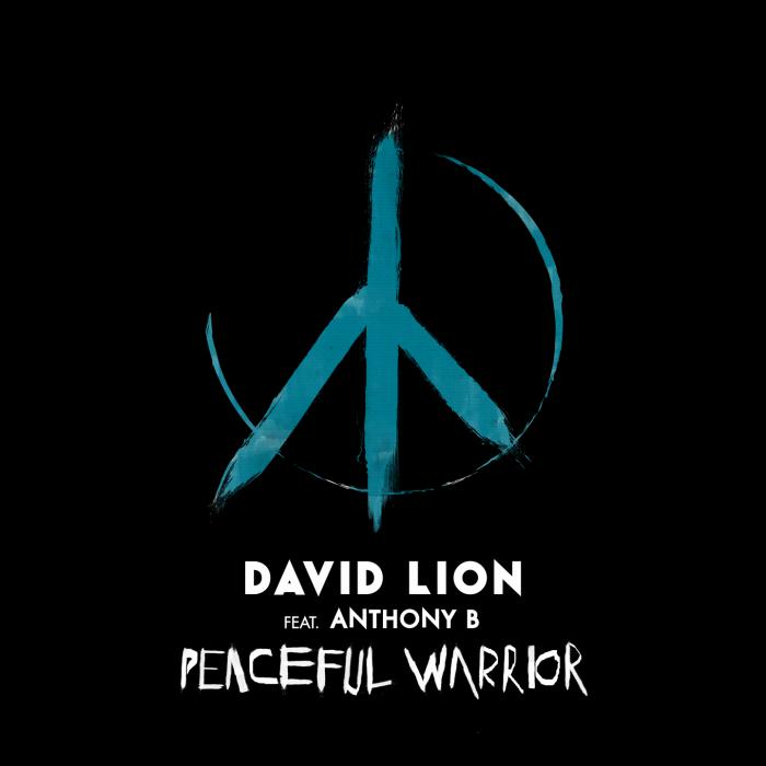 David Lion feat Anthony B 'Peaceful Warrior'