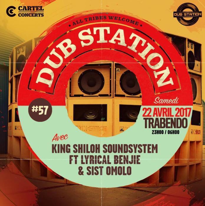 Paris Dub Station #57 avec King Shiloh