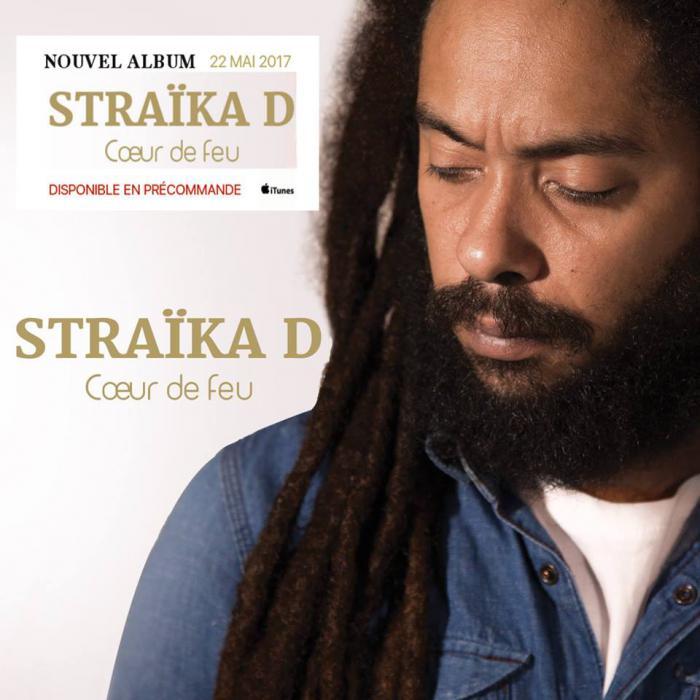 Straika D : 'Coeur de feu' l'album