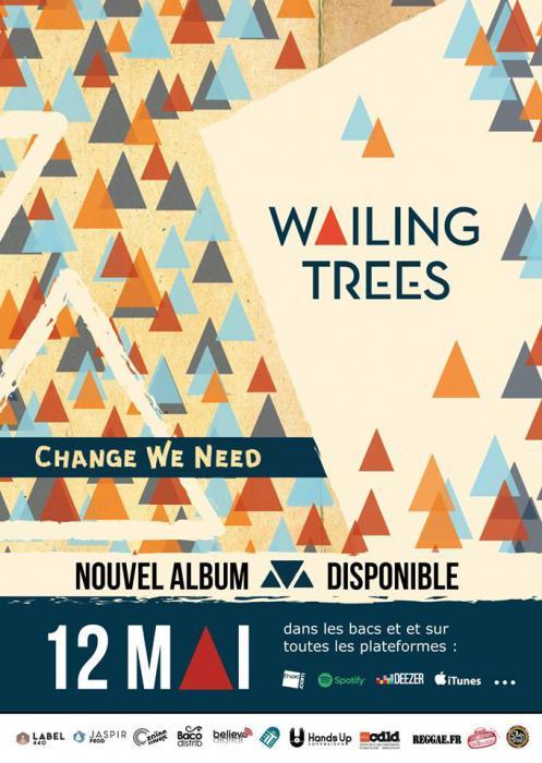 Wailing Trees : l'album 'Change We Need' le 12 mai