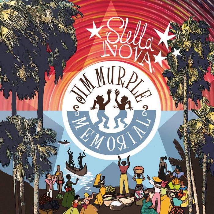 Jim Murple Memorial : 'Stella Nova' l'album