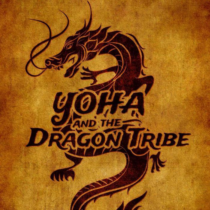Focus : Yoha & the Dragon Tribe
