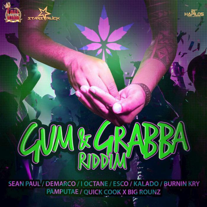 Gum & Grabba Riddim