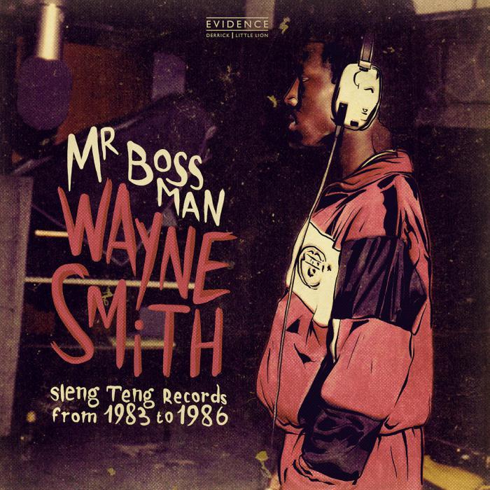 Wayne Smith : 'Mr Bossman' le clip et l'album