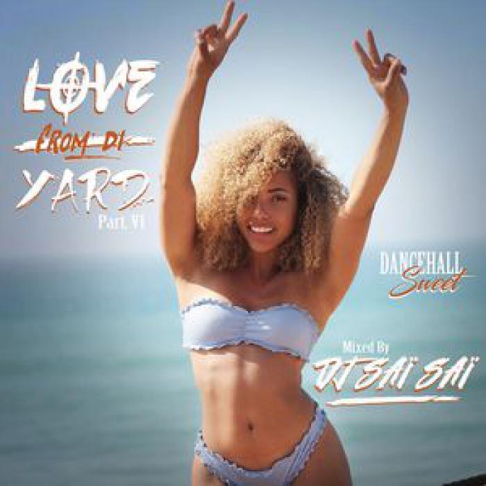 Dj Sai Sai Mix Dancehall Love From Di Yard