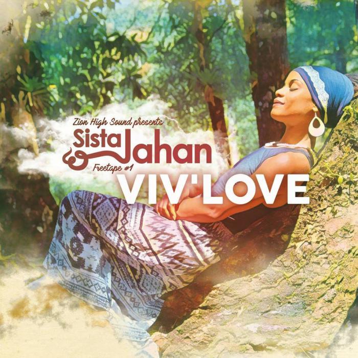 Sista Jahan : 'Viv' Love' la mixtape