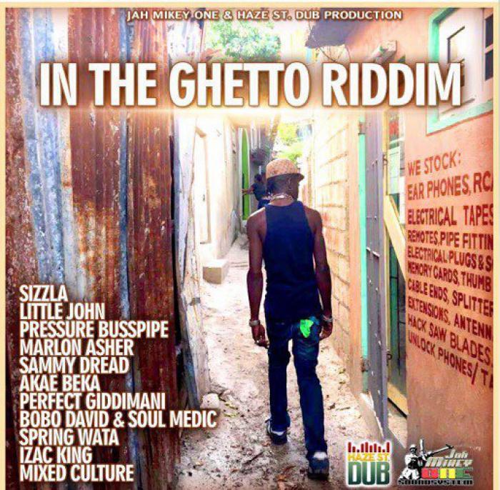 In The Ghetto Riddim