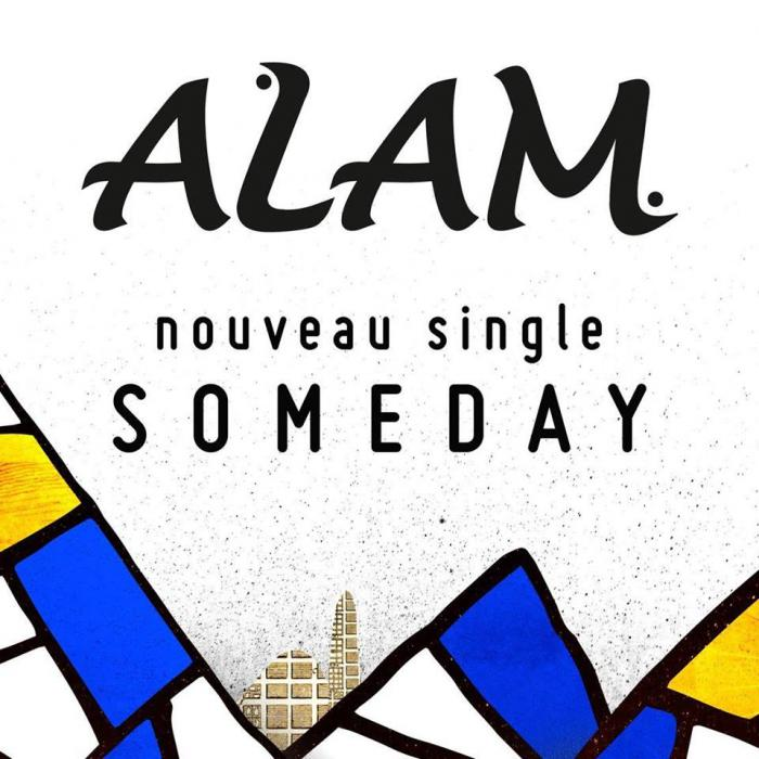 Alam : 'Someday' le clip
