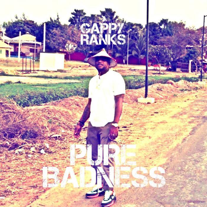 Gappy Ranks : 'Pure Badness' le clip