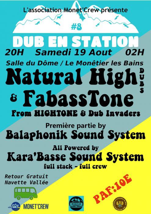 Dub En Station dans les Hautes-Alpes le 19 août