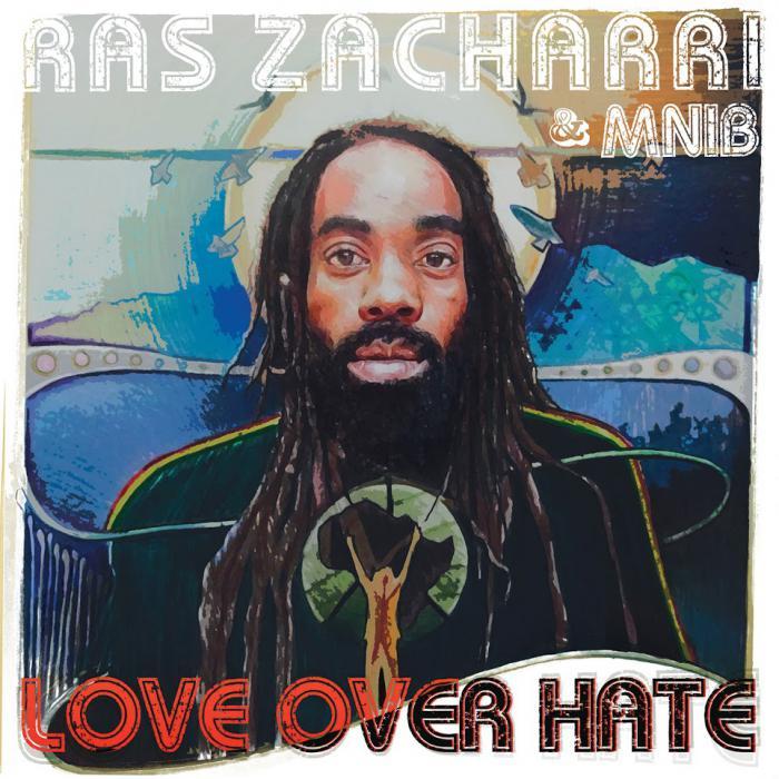Ras Zacharri : 'Love over Hate' l'album