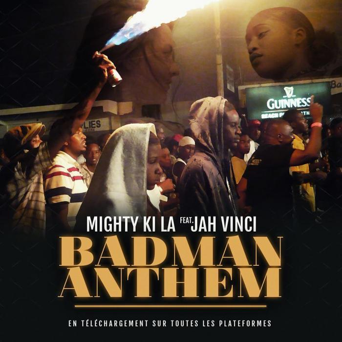 Mighty Ki La & Jah Vinci : 'Badman Anthem' le clip