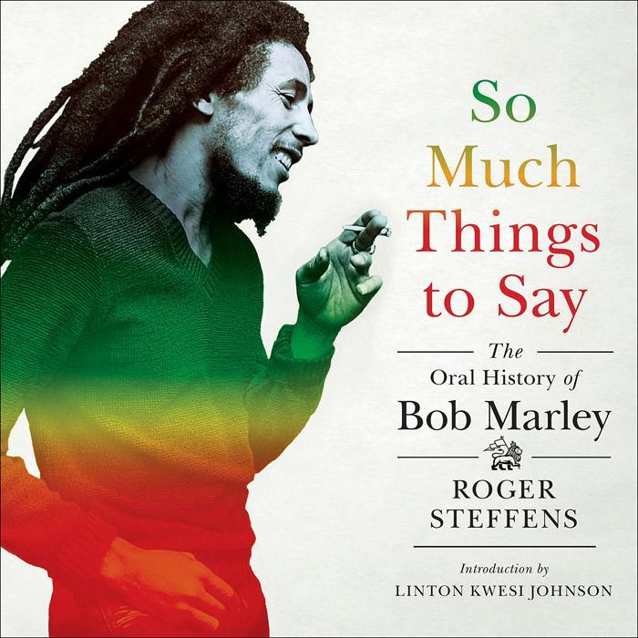 Roger Steffens : un nouveau livre sur Bob