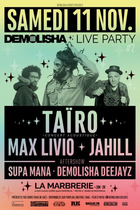 Demolisha Live Party avec Taïro à Montreuil