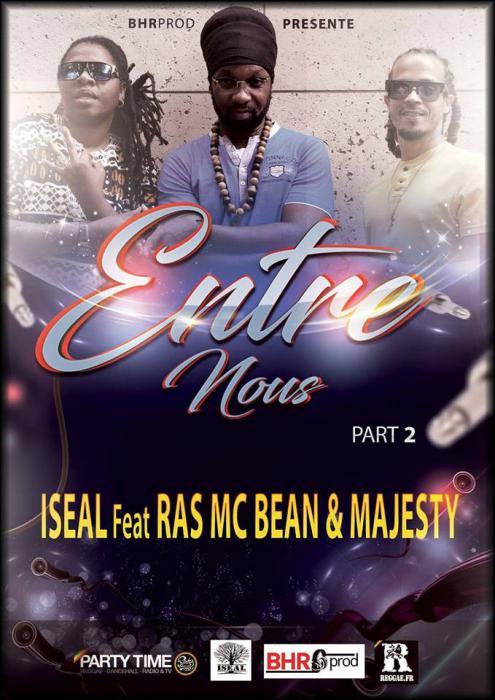 Iseal : 'Entre nous' part.2 ft. Ras McBean & Majesty